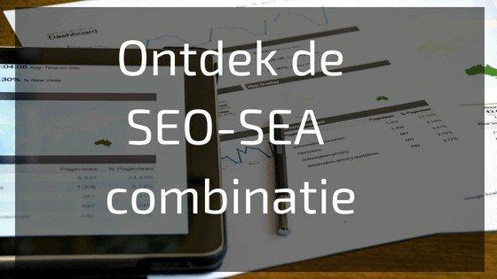 Ontdek de SEO-SEA combinatie
