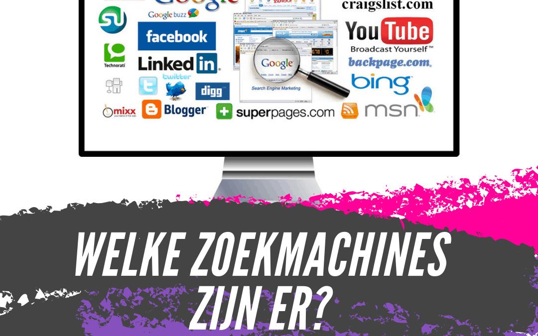 Welke zoekmachines zijn er?